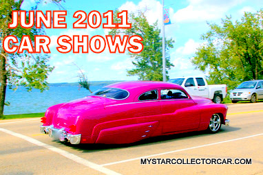 June 2011 Car Shows And Events Links And Contact Information