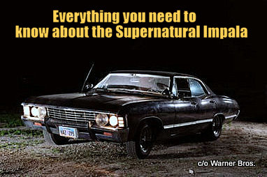 JANUARY EVERYTHING YOUVE ALWAYS WANTED TO KNOW ABOUT THE - Supernatural show car