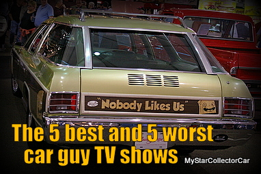 JUNE A LOOK AT THE FIVE BEST AND FIVE WORST TV CAR SHOWS - Car tv shows