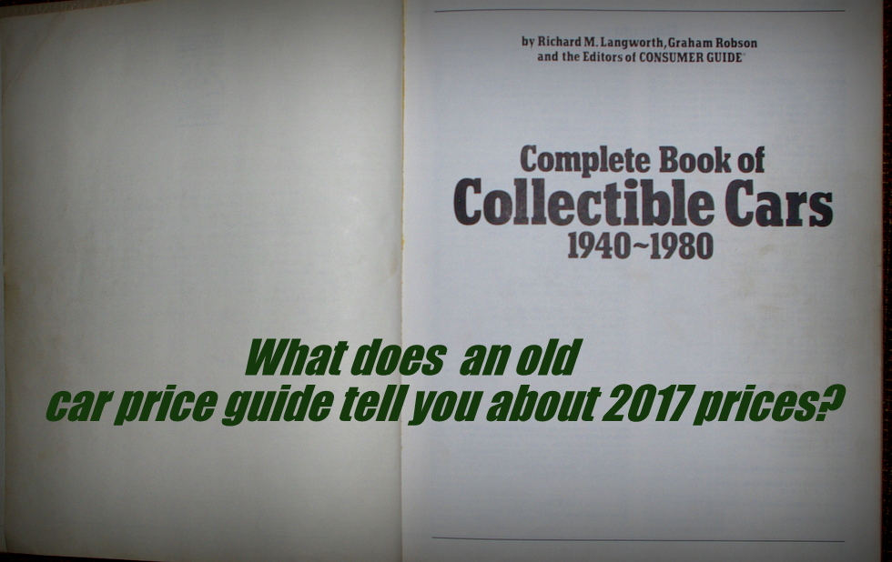 A HISTORY LESSON FROM 1984: COMPLETE BOOK OF COLLECTIBLE CARS ...