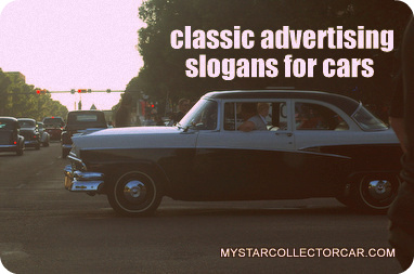 Feb 8 2011 We Pick Some Of The Best Car Slogans Over The